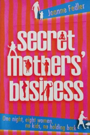 Secret Mothers Business