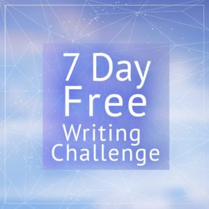 The 7 day FREE writing challenge