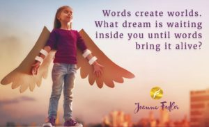 Words create worlds – Joanne Fedler